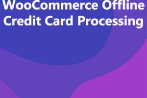 WooCommerce Offline Credit Card Processing