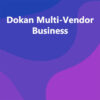 Dokan Multi-Vendor Business
