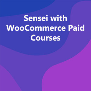 Sensei with WooCommerce Paid Courses
