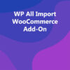 WP All Import WooCommerce Add-On