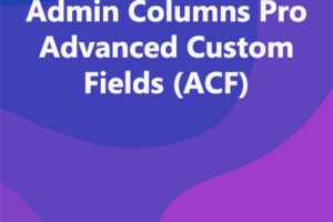 Admin Columns Pro Advanced Custom Fields (ACF)