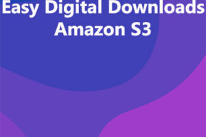 Easy Digital Downloads Amazon S3