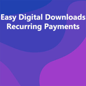 Easy Digital Downloads Recurring Payments Nulled