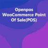 Openpos WooCommerce Point Of Sale(POS)