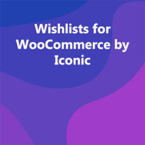 Wishlists for WooCommerce by Iconic