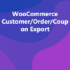 WooCommerce Customer/Order/Coupon Export