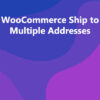 WooCommerce Ship to Multiple Addresses