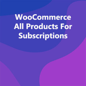 WooCommerce All Products For Subscriptions