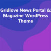 Gridlove News Portal & Magazine WordPress Theme