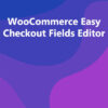 WooCommerce Easy Checkout Fields Editor