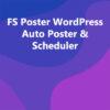 FS Poster WordPress Auto Poster & Scheduler