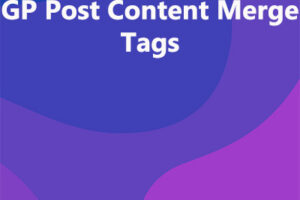GP Post Content Merge Tags