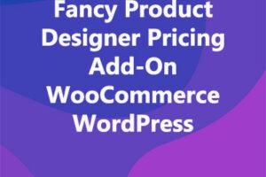 Fancy Product Designer Pricing Add-On WooCommerce WordPress