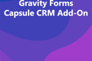 Gravity Forms Capsule CRM Add-On