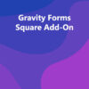 Gravity Forms Square Add-On