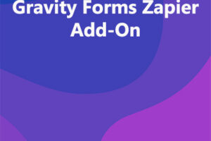Gravity Forms Zapier Add-On