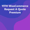 YITH WooCommerce Request A Quote Premium