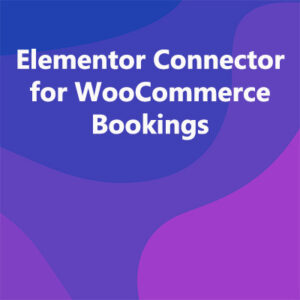 Elementor Connector for WooCommerce Bookings