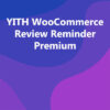 YITH WooCommerce Review Reminder Premium