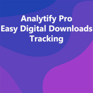 Analytify Pro Easy Digital Downloads Tracking