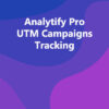 Analytify Pro UTM Campaigns Tracking