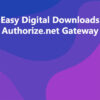 Easy Digital Downloads Authorize.net Gateway