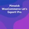Pimwick WooCommerce Let's Export! Pro