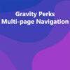 Gravity Perks Multi-page Navigation